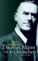 Thomas Mann und die Deutschen