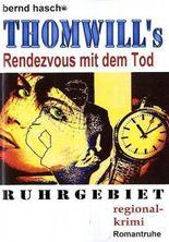 Thomwill's - Rendezvous mit dem Tod