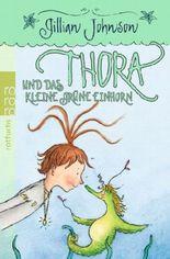 Thora und das kleine grüne Einhorn