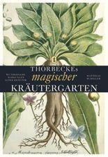 Thorbeckes magischer Kräutergarten