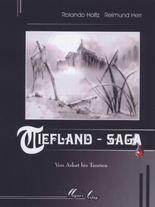 Tiefland Saga