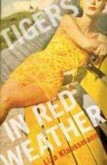 Tigers in Red Weather. Zeit der Raubtiere, englische Ausgabe