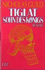 Tiglat, Sohn des Königs