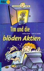 Tim und die blöden Aktien