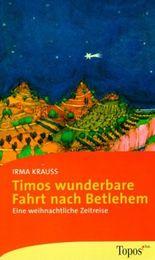 Timos wunderbare Fahrt nach Bethlehem