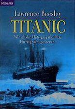 Titanic. Wie ich den Untergang überlebte.