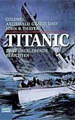 Titanic, Zwei Überlebende berichten