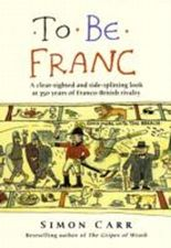 To Be Franc