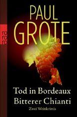 Tod in Bordeaux. Bitterer Chianti