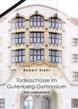 Todesschüsse im Gutenberg-Gymnasium