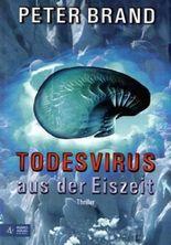 Todesvirus aus der Eiszeit