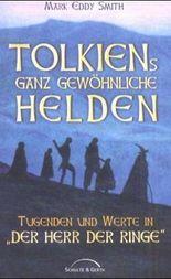Tolkiens ganz gewöhnliche Helden