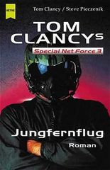 Tom Clancy's Special Net Force 3, Jungfernflug