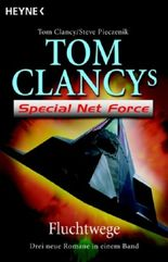 Tom Clancy's Special Net Force 14-16 - Fluchtwege