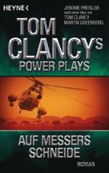 Tom Clancys Power Plays: Auf Messers Schneide