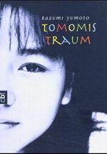 Tomomis Traum