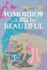 Tomorrow All Will be Beautiful