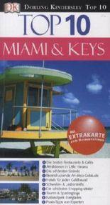 Top 10 Miami & Keys