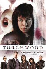 Torchwood - Langsamer Verfall