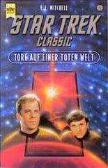 Tore auf einer toten Welt. Star Trek.