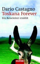 Toskana Forever
