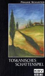 Toskanisches Schattenspiel