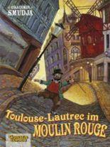 Toulouse-Lautrec im Moulin Rouge