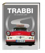 Trabbi - Die Legende lebt