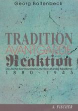 Tradition, Avantgarde, Reaktion