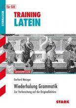 Training Latein / Wiederholung Grammatik