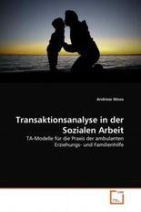 Transaktionsanalyse in der Sozialen Arbeit