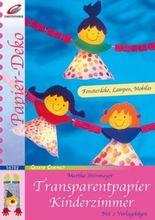 Transparentpapier, Kinderzimmer