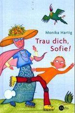 Trau dich, Sofie!