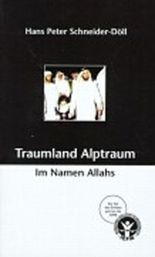 Traumland Alptraum - Im Namen Allahs