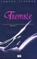 Tremble. Bd.1