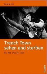 Trench Town sehen und sterben