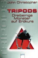 Tripods - Dreibeinige Monster auf Erdkurs