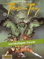 Troll von Troy, Band 10: Ärger in Darshan
