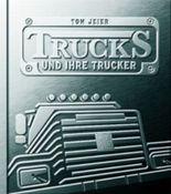 Trucks und ihre Trucker