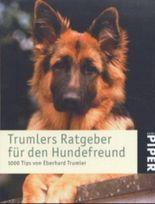 Trumlers Ratgeber für den Hundefreund