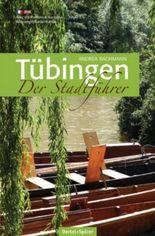 Tübingen - Der Stadtführer