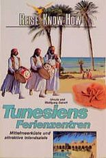 Tunesiens Ferienzentren. Reise Know- How