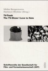 TV Trash. The TV-Show I Love to Hate