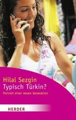 Typisch Türkin?