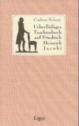 Ueberflüßiges Taschenbuch auf Friedrich Heinrich Jacobi