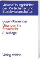 Übungen im Privatrecht (Vahlen Übungsbücher der Wirtschafts- u. Sozialwissenschaften)
