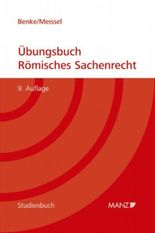 Übungsbuch Römisches Sachenrecht