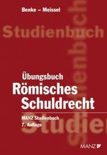 Übungsbuch Römisches Schuldrecht