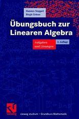 Übungsbuch zur Linearen Algebra. Aufgaben und Lösungen