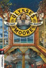 Ulysses Moore - Die Insel der Masken